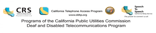 California Telephone Access Program (CTAP) Helps Residents with Communication Disabilities