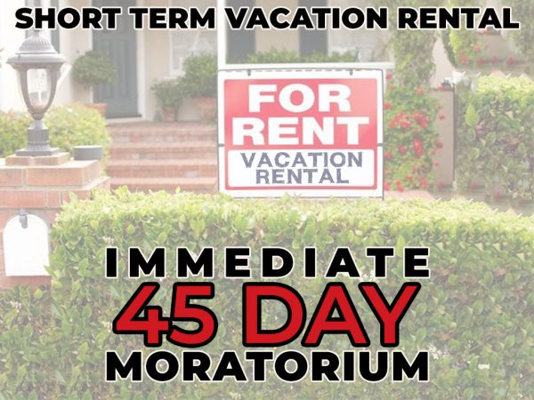 City Council Enacts Immediate 45-Day Moratorium on New Short-Term Vacation Rentals