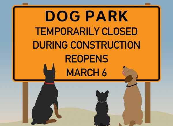 Dog Park Temporarily Closed Starting Monday